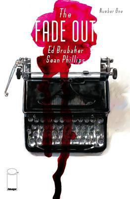 ARC Review: The Fade Out, Vol. 1 by Ed Brubaker, SeanPhillips