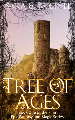 ARC Review: Tree of Ages by Sara C. Roethle