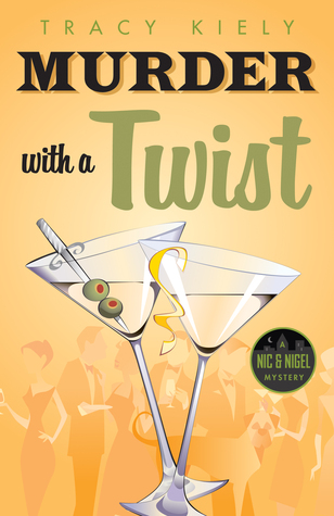ARC Review: Murder with a Twist by Tracy Kiely