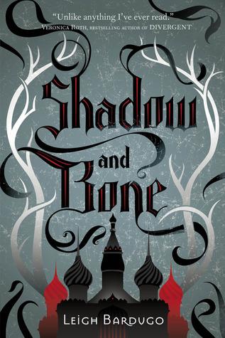 25 Reads: Shadow and Bone by LeighBardugo