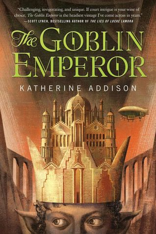 25 Reads: The Goblin Emperor by Katherine Addison