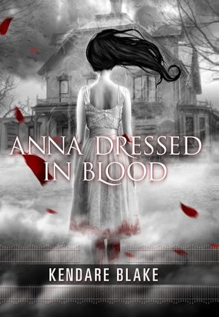 Review: Anna Dressed in Blood by KendareBlake