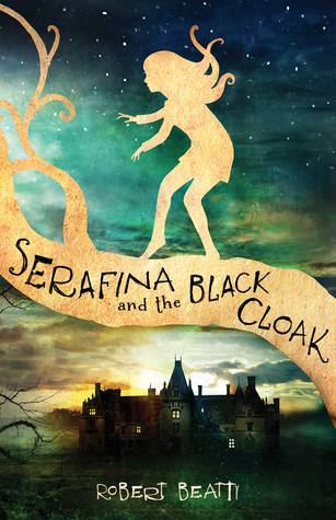 Review: Serafina and the Black Cloak by RobertBeatty