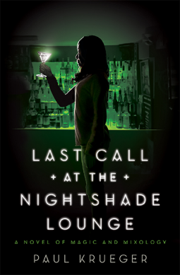 Review: Last Call at the Nightshade Lounge by Paul Krueger