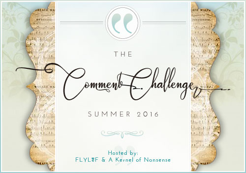 Comment Challenge: Summer 2016