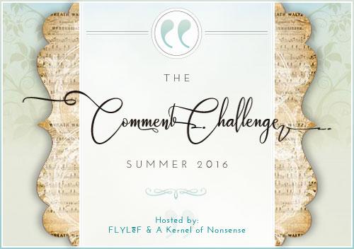 Comment Challenge: Summer 2016 (Part3)