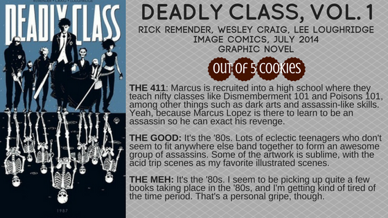 Mini-Reviews: Deadly Class, TheExile