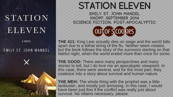 Mini Reviews: Annihilation, Station Eleven