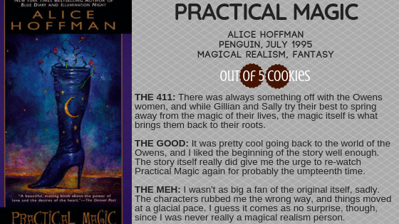 Mini Reviews: Practical Magic, The Better Angels of Our Nature