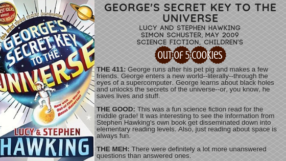 Mini Reviews: George's Secret Key to the Univrse, Astrophysics for People in a Hurry